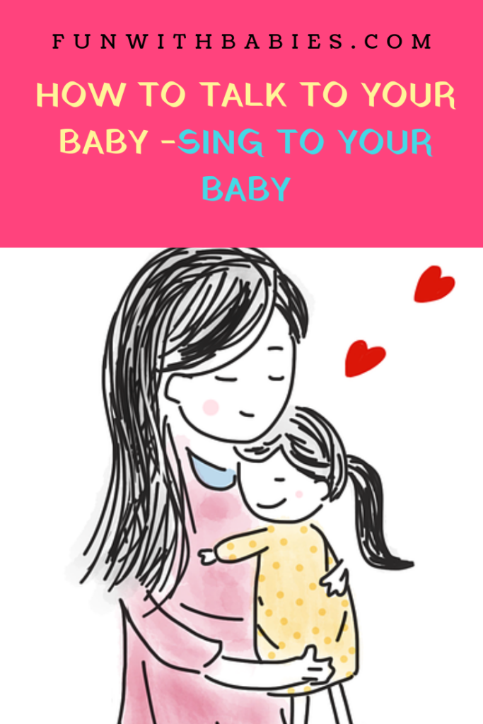 How to talk to your baby - Singing to your baby