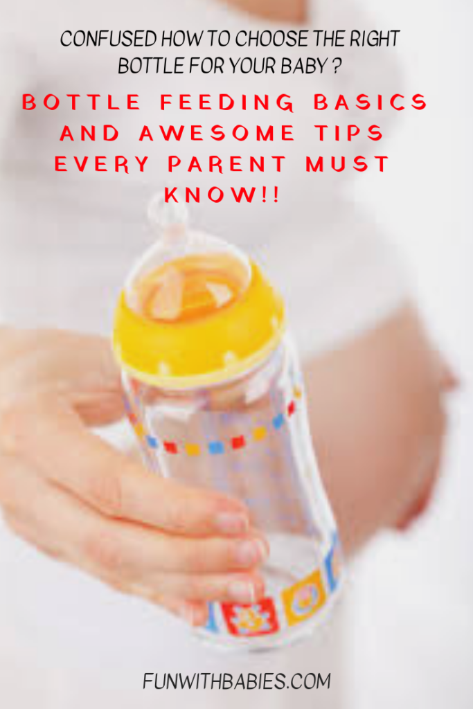 Bottle feeding - Confused between how to choose the bottle for your baby ? Check out the link for bottle feeding basics and super awesome tips!!