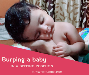 Burping a baby - in sitting position