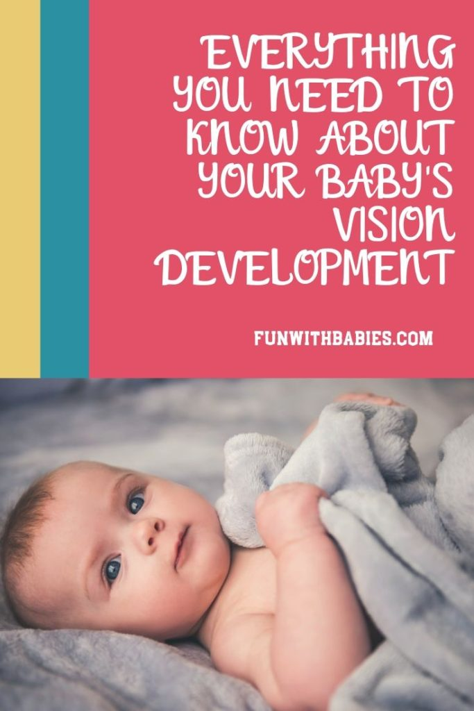 Everything You Need To Know About Your Baby's vision development