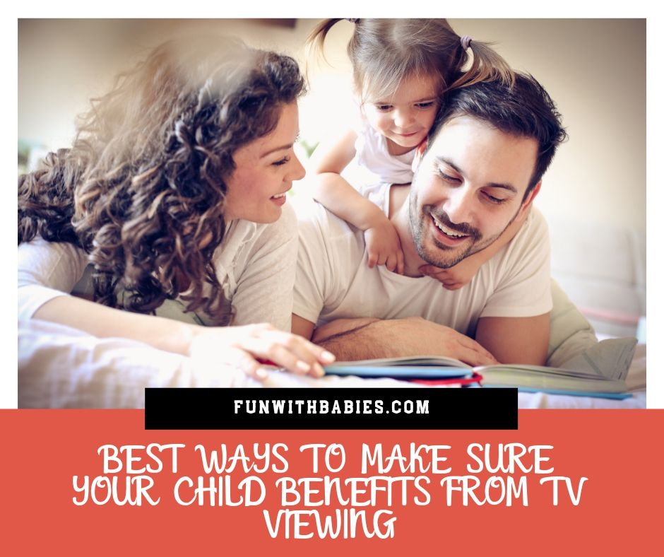 Post 21 How to make sure your child benefits from TV viewing