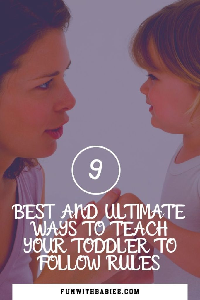 9 Best and Ultimate Ways to Teach Your Toddler to Follow Rules Pinterest Image