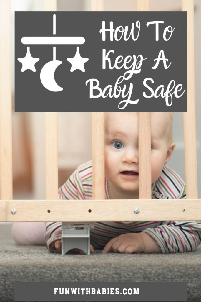 How To Keep A Baby Safe Pinterest Image