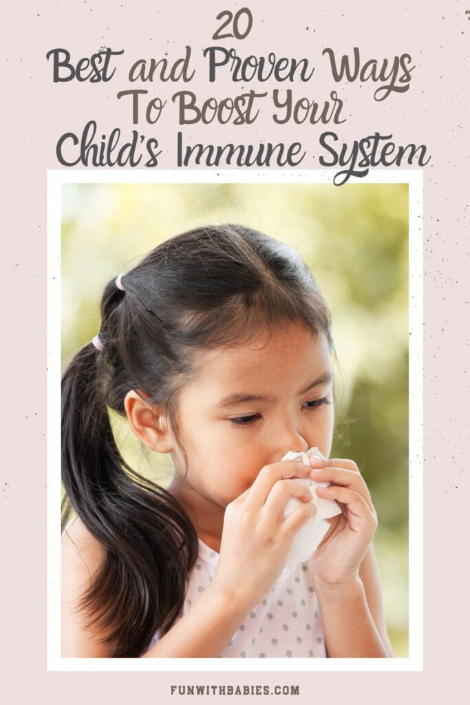 20 Best and Proven Ways To Boost Your Child's Immune System