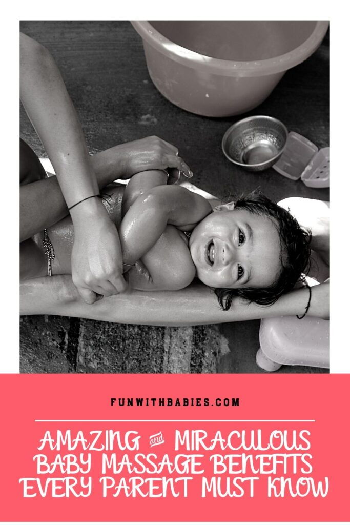 Baby Massage Benefits Every Parents Must Know Pinterest Image