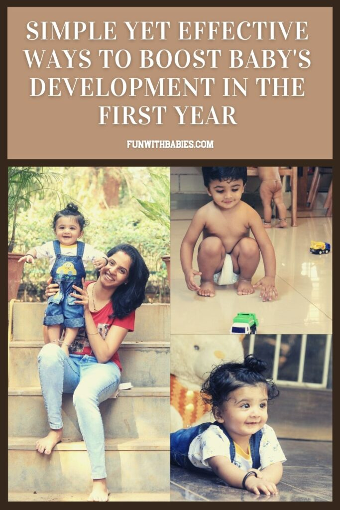 Amazing Ways To Boost Baby's Development In the First Year