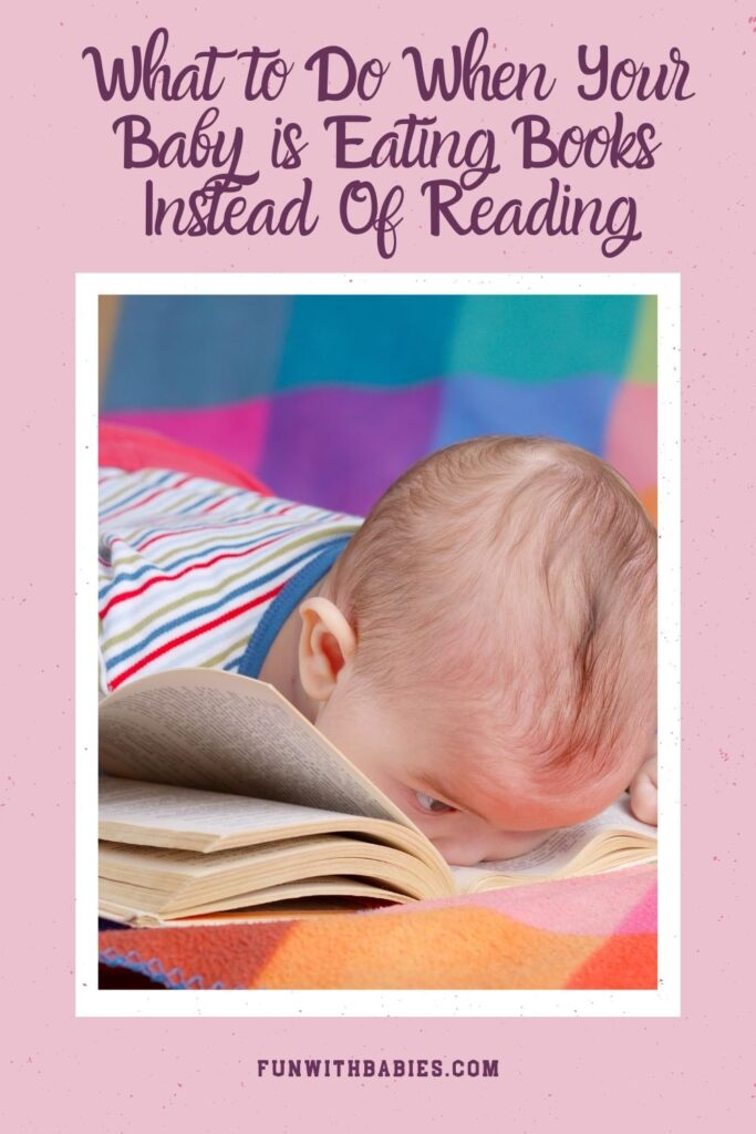 What to do when your baby loves Eating books Pinterest Image