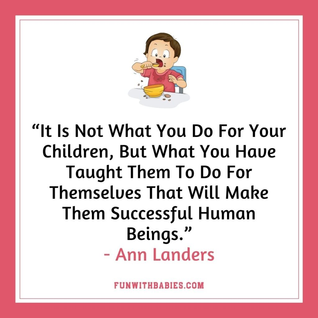 Independent Eating Habits In Babies- Quotes