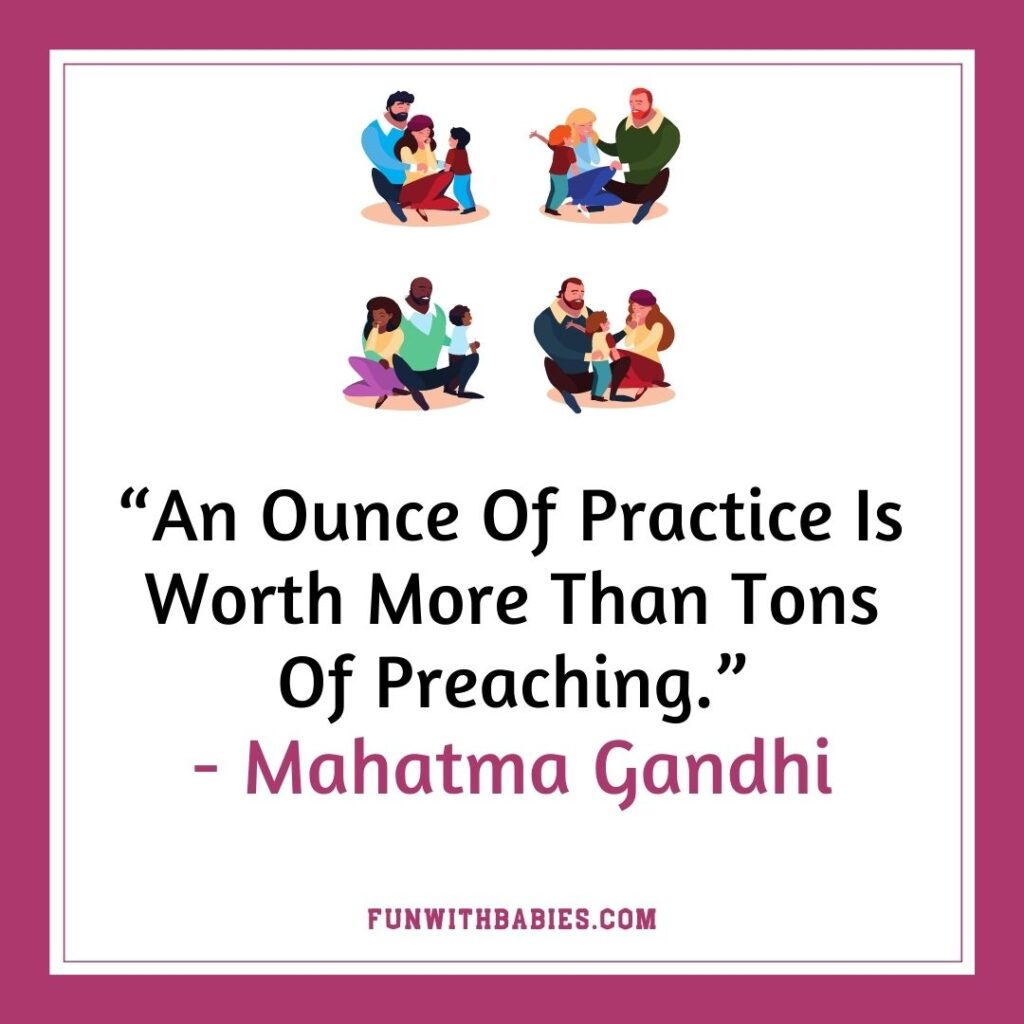 Practice What You Preach  - Building Healthy Relationship With Your Child