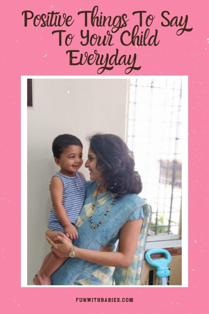 90 Positive things to say to your child everyday